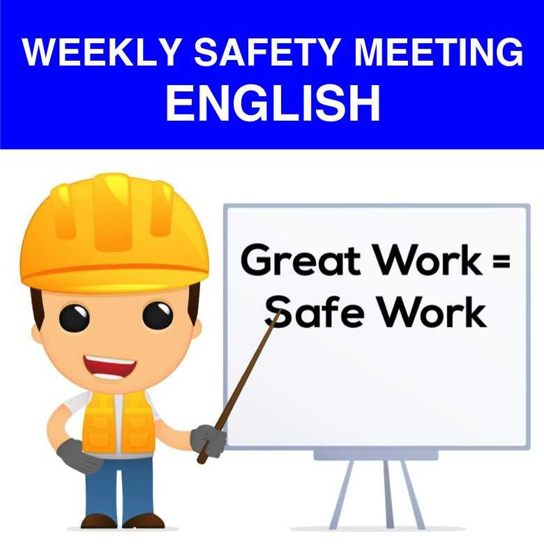 WEEKLY SAFETY MEETING